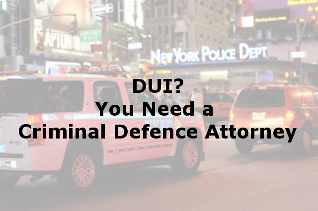 Criminal Defence DUI Attorney